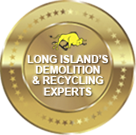Long Island Demolition & Recycling Experts Seal